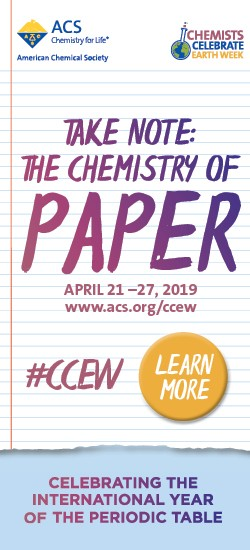 Chemists Celebrate Earth Week - Paper Chemistry is the theme