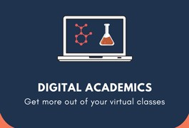 Digital Academics: Get More out of Your Virtual Classes